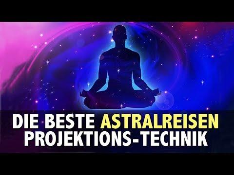 Astralreisen - beste Projektions-Technik