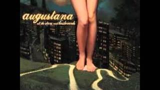 Watch Augustana Californias Burning video