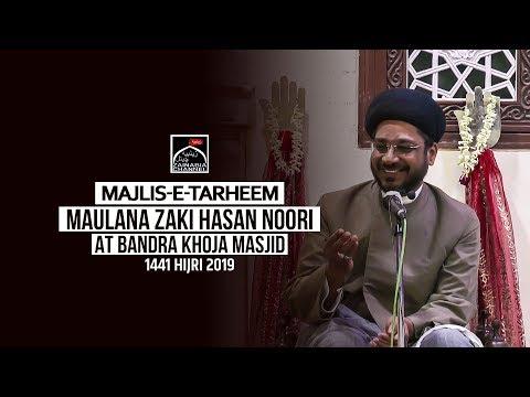 Majlis e Chehlum Marhoom Syed Alireza Razvi By Maulana Zaki Hasan Noori At Khoja Masjid Bandra 2019
