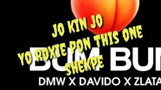 Davido Bum Bum (Lyrics video) ft Zlatan