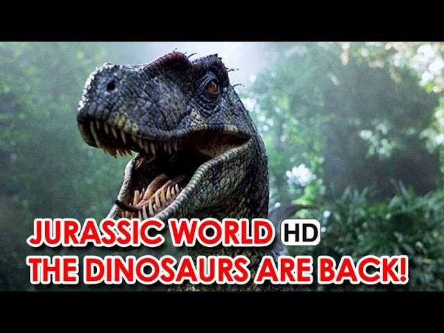 Jurassic World - The Dinosaurs are Back! (2015) HD
