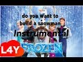 Download Frozen - Do you want to build a snowman? [Instrumental/Karaoke] MP3 song and Music Video
