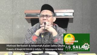 Motivasi semangat beribadah dan Istiqomah oleh Ustadz Salim Yahya Qibas 280516