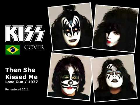 Kiss - Then She Kissed Me