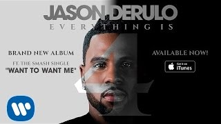 "Jason Derulo ""Want To Want Me"" (Official Audio)"