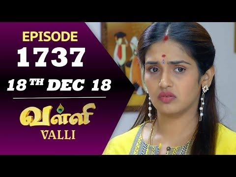 VALLI Serial | Episode 1737 | 18th Dec 2018 | Vidhya | RajKumar | Ajay | Saregama TVShows Tamil