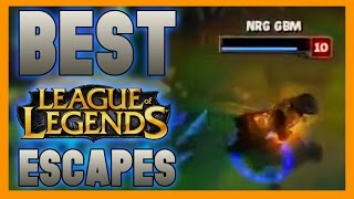 Best Escapes - League of Legends