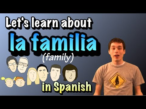 01037 Spanish Lesson - La Familia