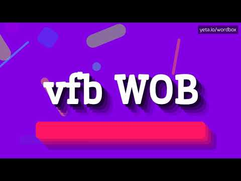 HOW PRONOUNCE VFB WOB! (BEST QUALITY VOICES)
