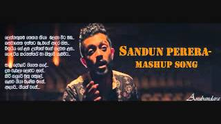 Sandun PereraMashup Song