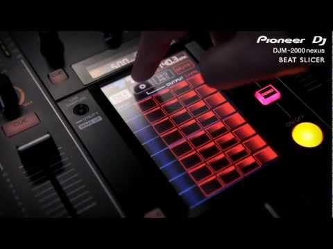 Pioneer DJM-2000 Nexus: обзор новых функций от MONSTA и Loadstar