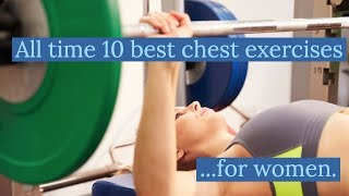 Reviewing The 10 Best Chest Exercises For Women
