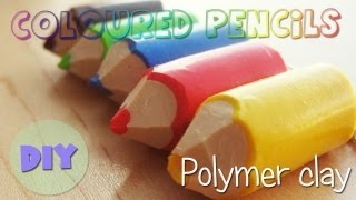 polymer clay coloured pencils TUTORIAL - Back to school project