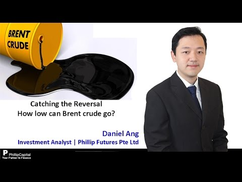 Catching The Reversal, How low can Brent Crude go? - PhillipCapital Market Watch