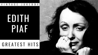 Edith Piaf Greatest Hits Full Album Greatest French Pop Singer