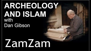 Video: The ZamZam Well was most likely in Petra, Jordan - Dan Gibson