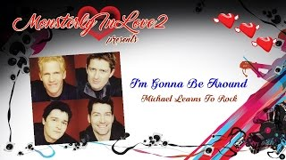 Watch Michael Learns To Rock Im Gonna Be Around video