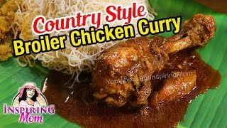 Country style broiler chicken curry by InspiringMom
