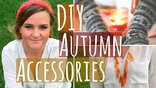 DIY Autumn/Fall Accessories & Clothes