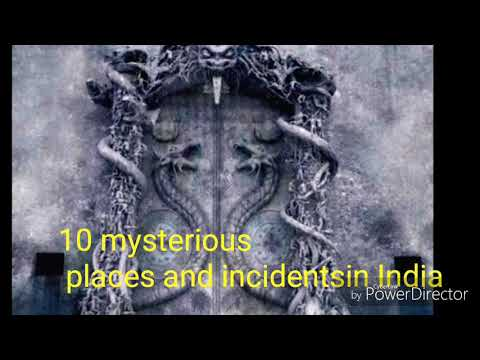 10 mysterious place and incidents in India explained in kannanda