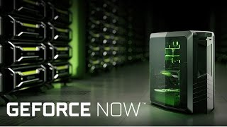 GeForce Now:  PC Gaming Without a Gaming PC!