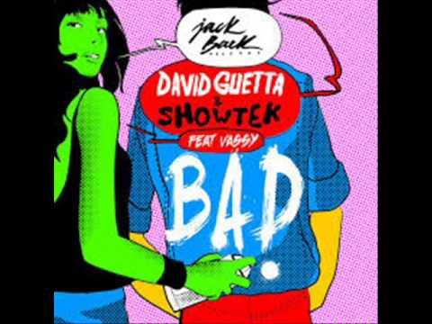 David Guetta & Showtek feat. Vassy - Bad (Nedodirljivi Bootleg 2014)