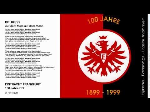 """Dr. HOBO - """"Auf dem Mars, auf dem Mond"""" ist erschienen auf der Eintracht Frankfurt 100 Jahre CD 1999 http://itunes.apple.com/de/album/100-jahre-eintracht-frankfurt/id448352703 Abonniere den..."""