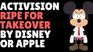 Activision Blizzard TANKS & Disney Or Apple Set For Takeover?