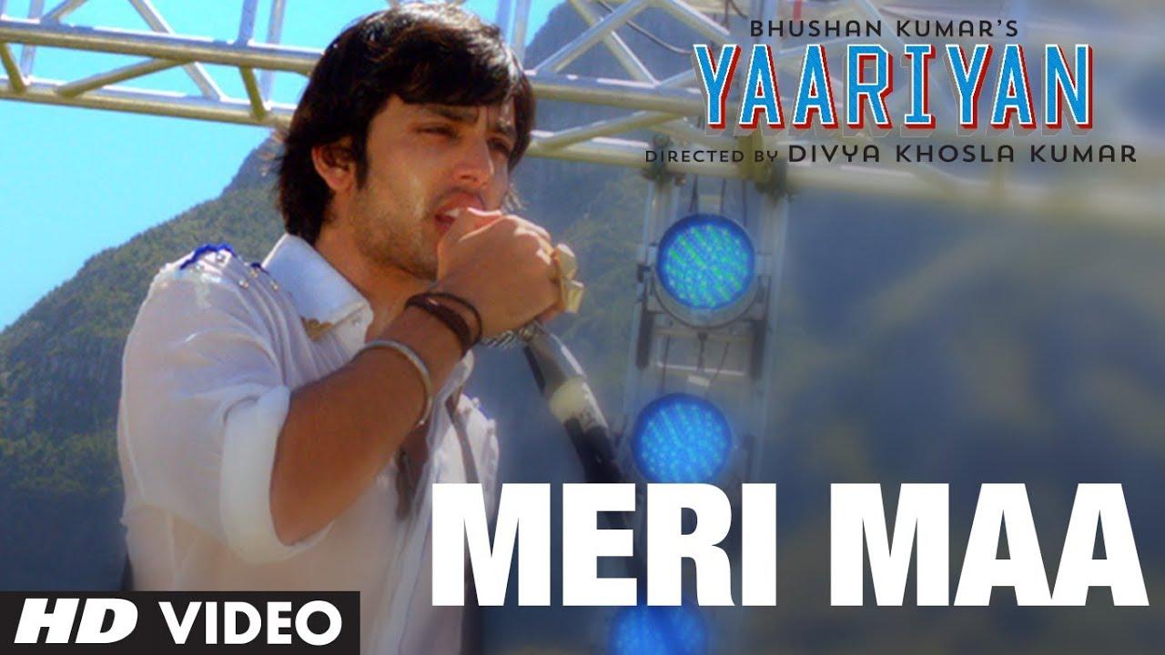 Yaariyan Movie 2013 Songs MERI MAA VIDEO SONG  YAARIYAN