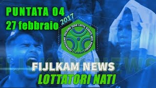 FIJLKAM NEWS 04 - Lottatori nati