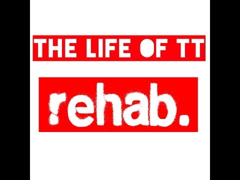 The Life Of TT- Rehab Episode 6 (Watch In HD)