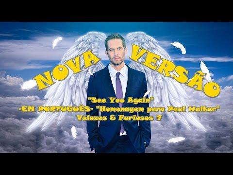download lagu NOVA VERSÃO See You Again -EM PORTUGUÊ gratis