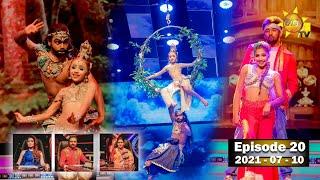 Hiru Super Dancer Season 3 | EPISODE 20 | 2021-07-10