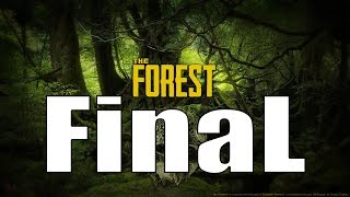 Muhteşem Final !!!  The Forest