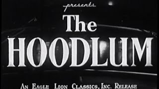 The Hoodlum (1951) [Film Noir] [Crime] [Drama]