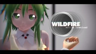 【MMD + Motion DL】『WILDFIRE!!』