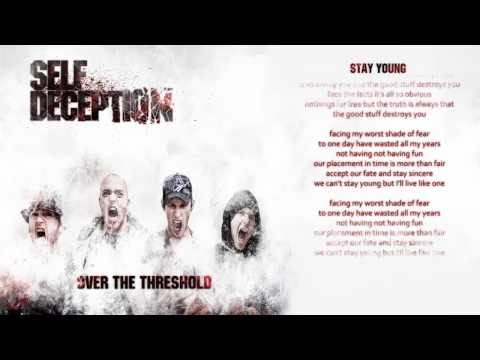 Self Deception - Stay Young