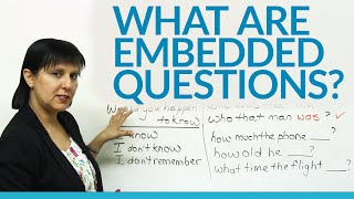 Conversational English - What are Embedded Questions?