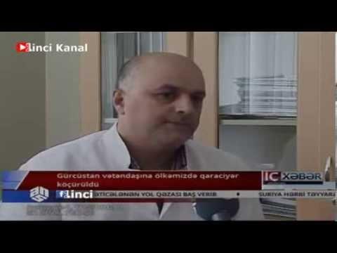 Qaraciyər Transplantasiyası Ic Xeber 30 08 2013