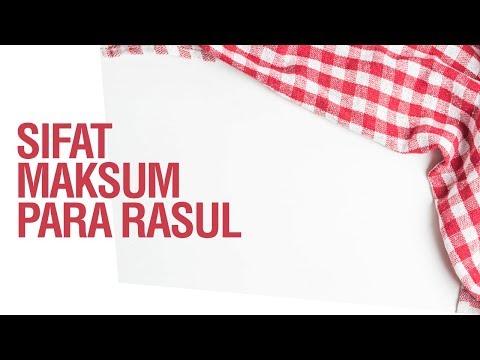 Sifat Maksum Para Rasul - Ustadz Khairullah Anwar Luthfi, Lc