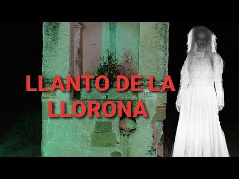 Llanto De La Llorona 100% Real. Mexico