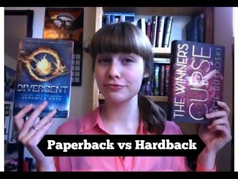 Paperback VS Hardback