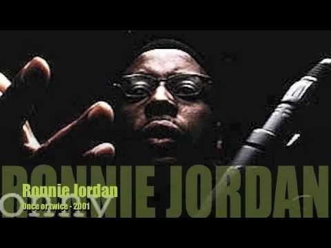 MC - Ronnie Jordan - Once or twice