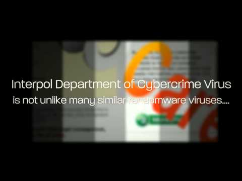 Interpol Department Of Cybercrime Virus video