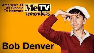 MeTV Remembers Bob Denver