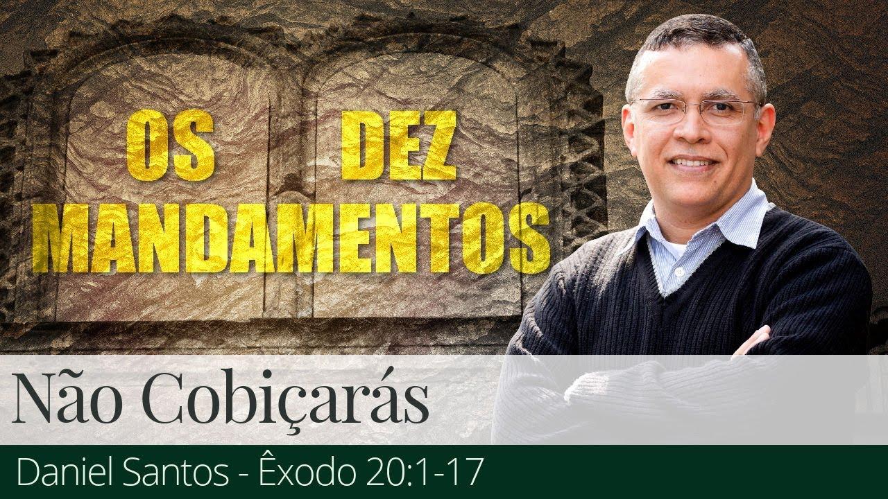 Não Cobiçarás - Daniel Santos