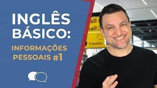 Aula de ingles Basico #1 - Informações Pessoais