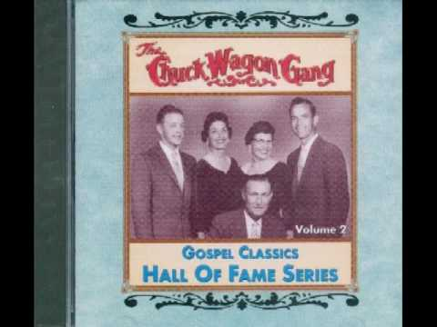 Chuck Wagon Gang - Bringing in the sheaves