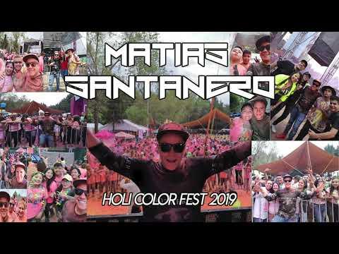 Matias Santanero @Holi Color Fest 2019 / Parque Naucalli [AUDIO]