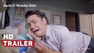 Barbi D' Wonder Beki Official Trailer (2017) | Paolo Ballesteros, Joey De Leon, Ejay Falcon